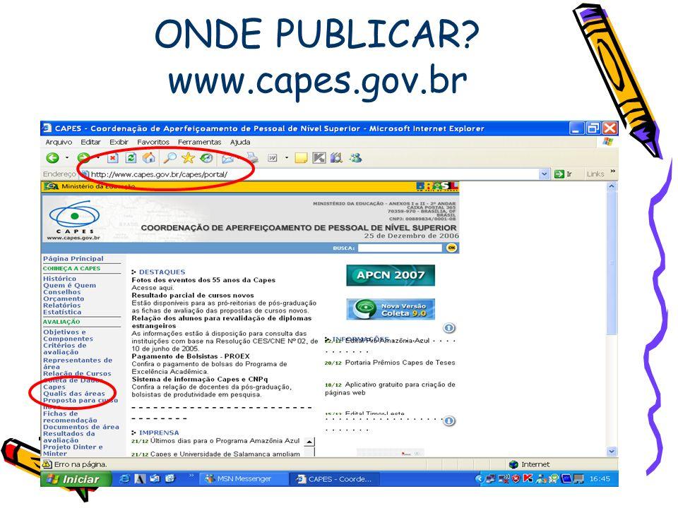 ONDE PUBLICAR? www.capes.gov.br