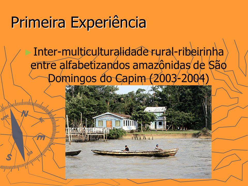 Primeira Experiência Inter-multiculturalidade rural-ribeirinha entre alfabetizandos amazônidas de São Domingos do Capim (2003-2004)