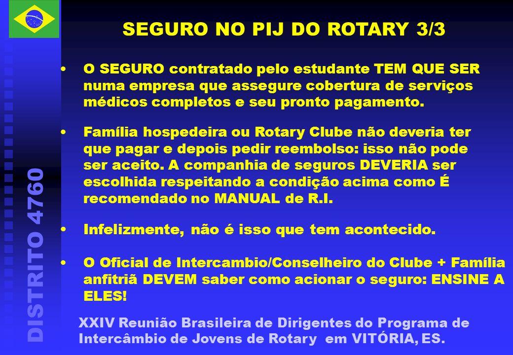 DISTRITO 4760 XXIV Reunião Brasileira de Dirigentes do Programa de Intercâmbio de Jovens de Rotary em VITÓRIA, ES.