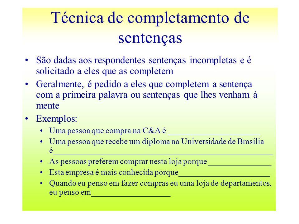São dadas aos respondentes sentenças incompletas e é solicitado a eles que as completem Geralmente, é pedido a eles que completem a sentença com a pri
