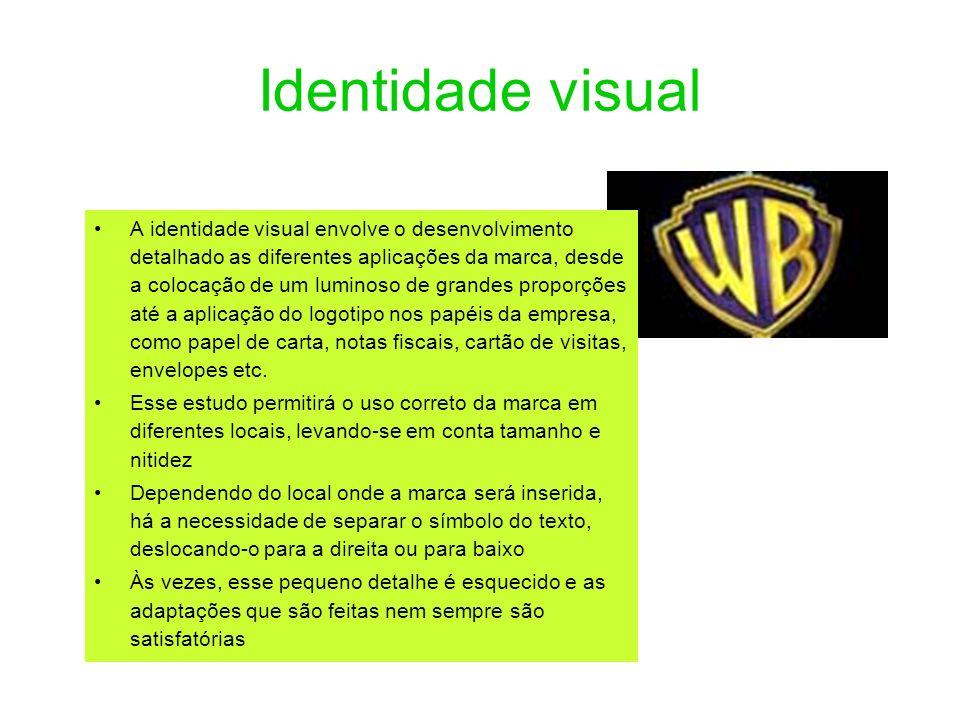 Identidade visual A identidade visual envolve o desenvolvimento detalhado as diferentes aplicações da marca, desde a colocação de um luminoso de grand