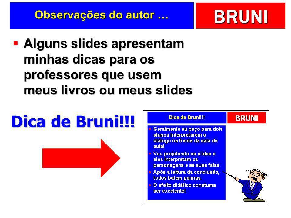 BRUNI Rateando (cont.) Diminua o valor do metro quadrado do seu balcão.