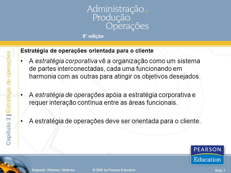Estratégia corporativa e decisões de administração de operação-chave Capítulo 2   Estratégia de operações