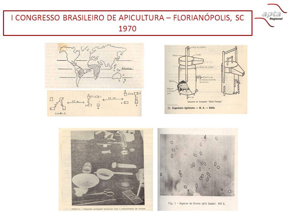 I CONGRESSO BRASILEIRO DE APICULTURA – FLORIANÓPOLIS, SC 1970