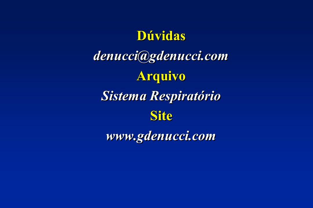 Dúvidas denucci@gdenucci.com Arquivo Sistema Respiratório Site www.gdenucci.com Dúvidas denucci@gdenucci.com Arquivo Sistema Respiratório Site www.gde