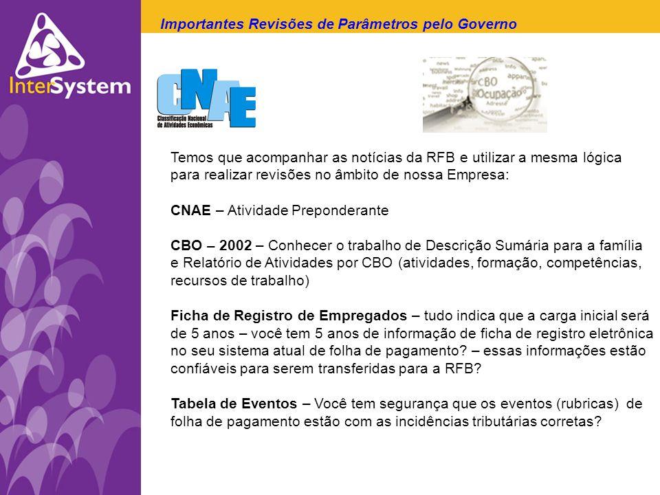 Importantes Revisões de Parâmetros pelo Governo E...