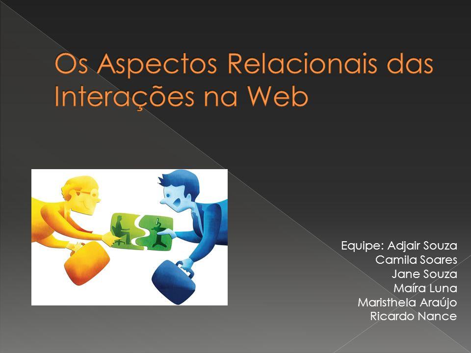 Equipe: Adjair Souza Camila Soares Jane Souza Maíra Luna Maristhela Araújo Ricardo Nance
