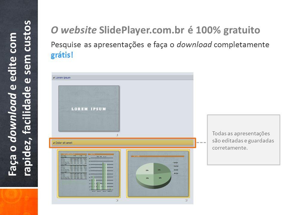 » Trabalhe com o SlidePlayer.com.br » As suas apresentações estão disponíveis em qualquer altura e em qualquer lugar.