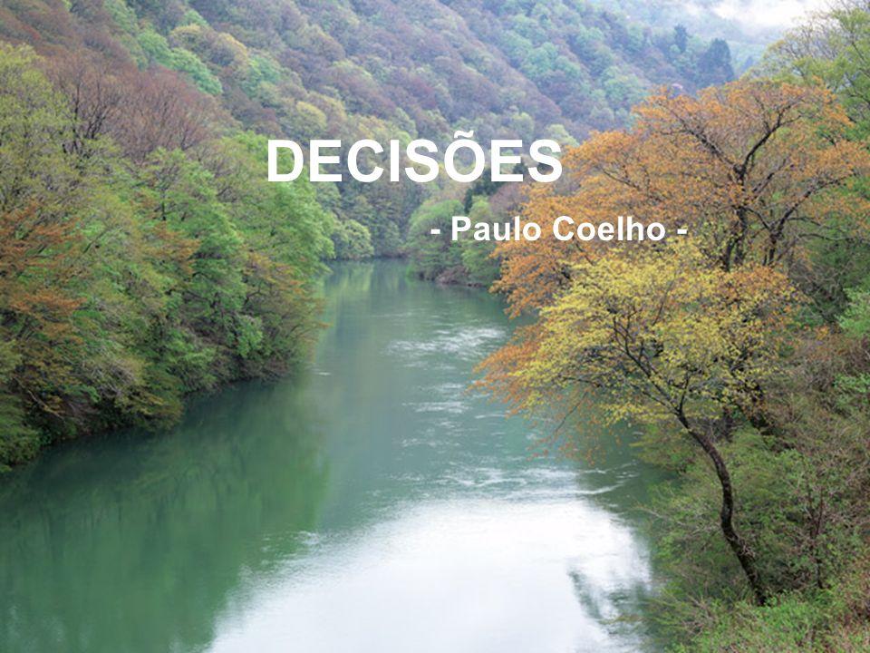 DECISÕES - Paulo Coelho -