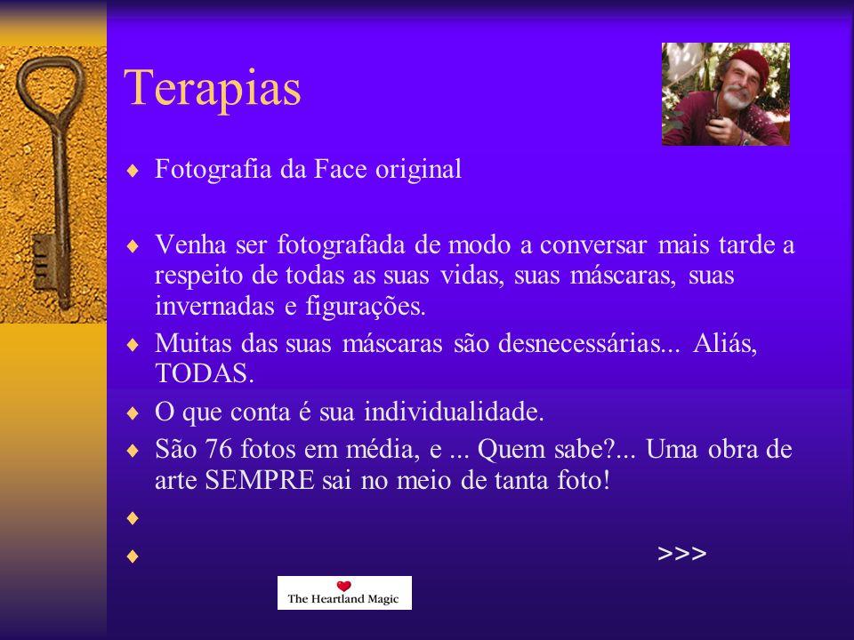 Terapias Fotografia da Face original Venha ser fotografada de modo a conversar mais tarde a respeito de todas as suas vidas, suas máscaras, suas invernadas e figurações.