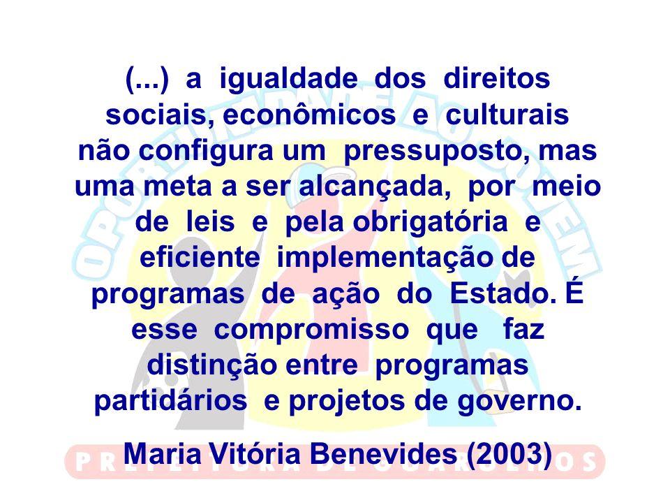 (...) a igualdade dos direitos sociais, econômicos e culturais não configura um pressuposto, mas uma meta a ser alcançada, por meio de leis e pela obr