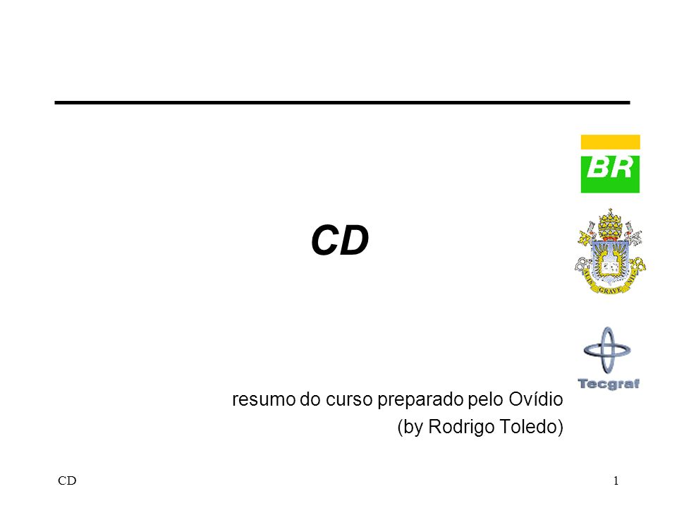 CD1 resumo do curso preparado pelo Ovídio (by Rodrigo Toledo)