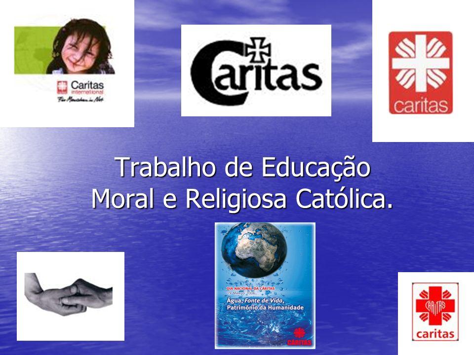 Trabalho de Educação Moral e Religiosa Católica.