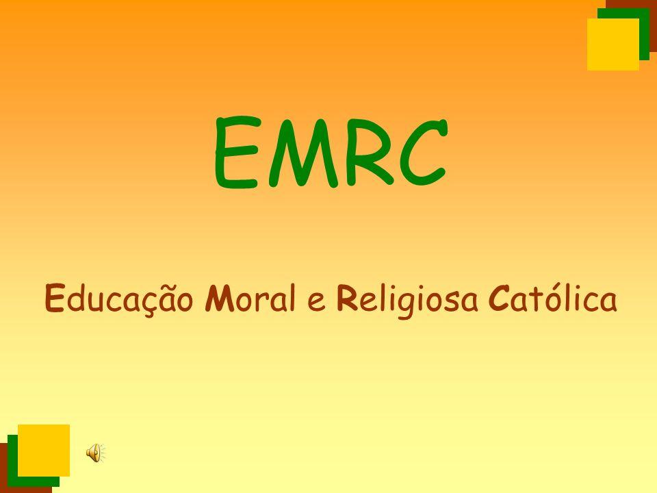 EMRC Educação Moral e Religiosa Católica