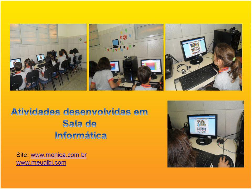 Site: www.monica.com.brwww.monica.com.br www.meugibi.com