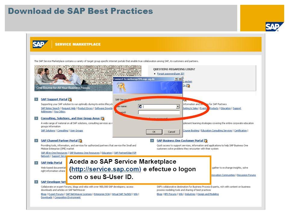 Aceda ao SAP Service Marketplace (http://service.sap.com) e efectue o logon com o seu S-User ID.http://service.sap.com