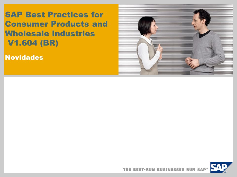 SAP Best Practices for Consumer Products and Wholesale Industries V1.604 (BR) Novidades
