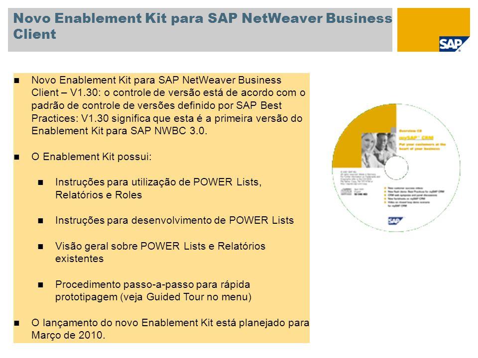 Novo Enablement Kit para SAP NetWeaver Business Client Novo Enablement Kit para SAP NetWeaver Business Client – V1.30: o controle de versão está de ac