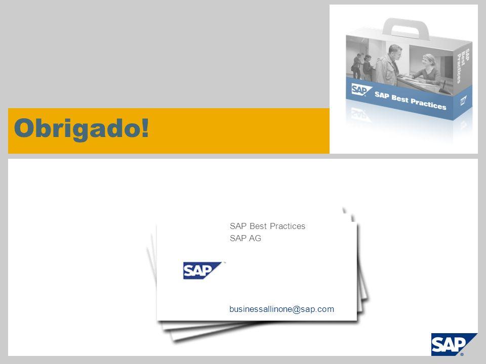 © SAP 2009 / SAP Best Practices Page 25 Obrigado! businessallinone@sap.com SAP Best Practices SAP AG