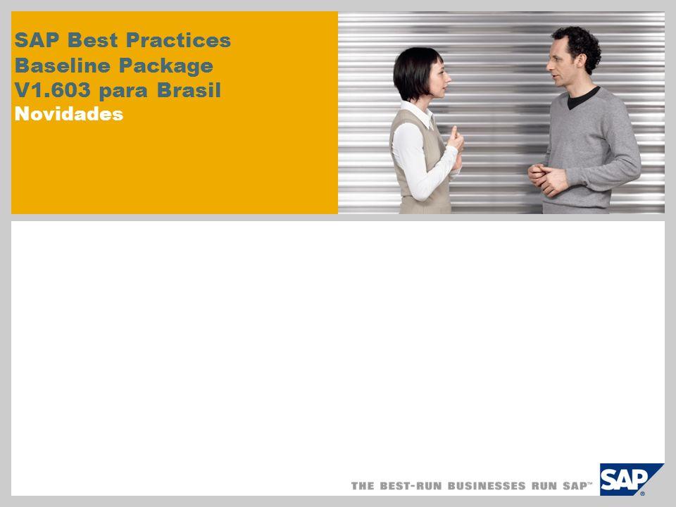SAP Best Practices Baseline Package V1.603 para Brasil Novidades