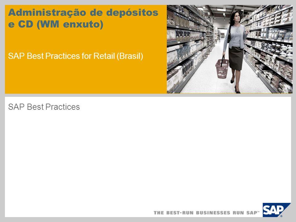 Visão geral do cenário 1 Objetivo Este cenário descreve o processamento de mercadorias no centro de distribuição com administração de estoques realizada no nível do depósito – Warehouse Management enxuto.