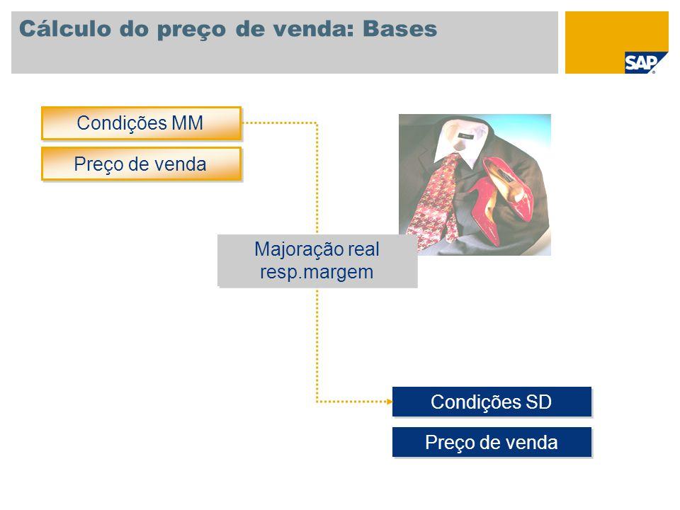 Cálculo do preço de venda: Bases Fornecedor Cálculo em uma etapa com preço de venda recomendado Compra (líquida/bruta) BRL 10,00 Cliente Venda (líquida) BRL 19,99 Majoração: 30% Desc.cliente: 5% Majoração: 30% Desc.cliente: 5% Majoração: 10% IVA: 16% Grupo de preços psicológicos: 001 Majoração: 10% IVA: 16% Grupo de preços psicológicos: 001 Consumidor Venda (bruta) BRL 19,99