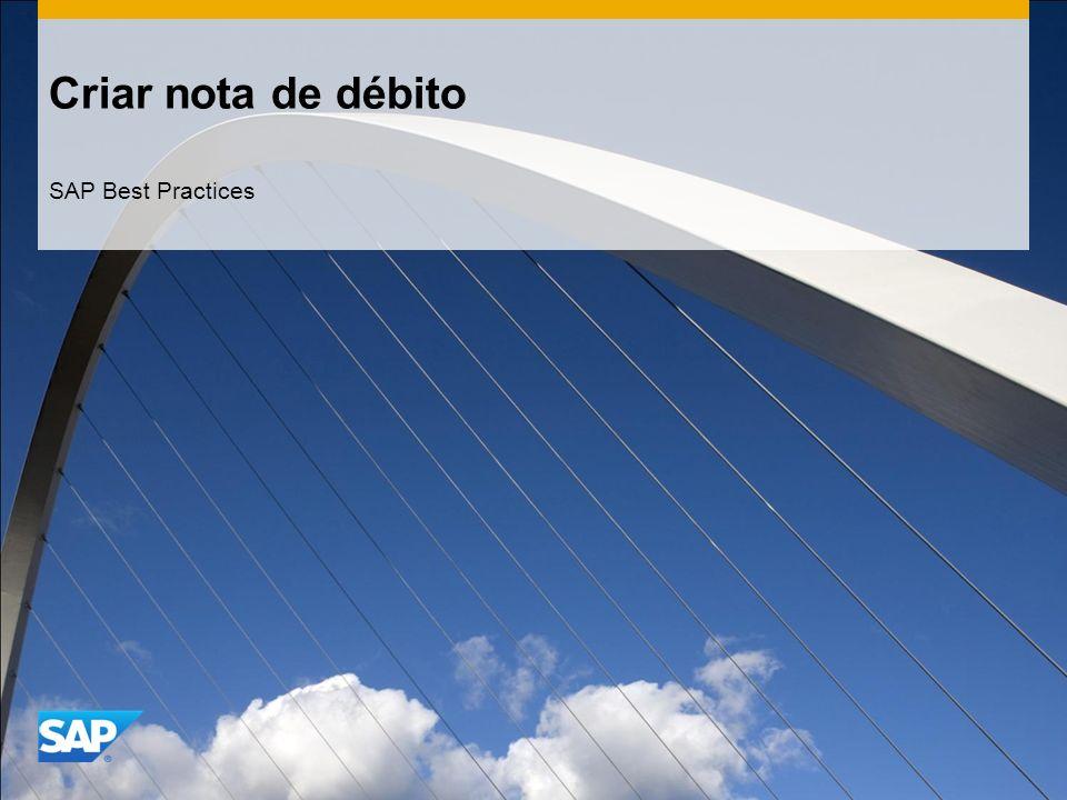 Criar nota de débito SAP Best Practices