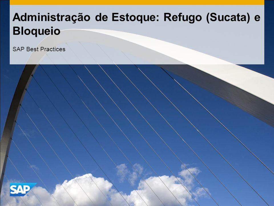 Administração de Estoque: Refugo (Sucata) e Bloqueio SAP Best Practices