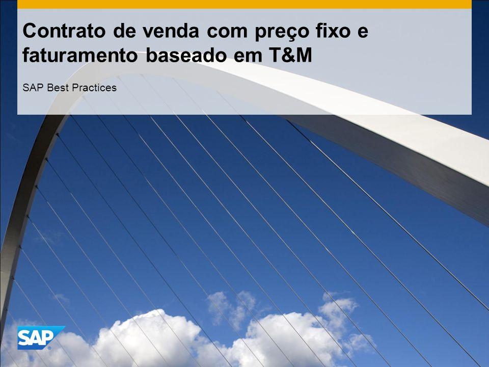 Contrato de venda com preço fixo e faturamento baseado em T&M SAP Best Practices