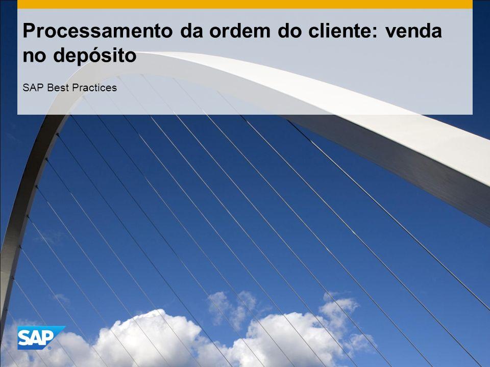 Processamento da ordem do cliente: venda no depósito SAP Best Practices