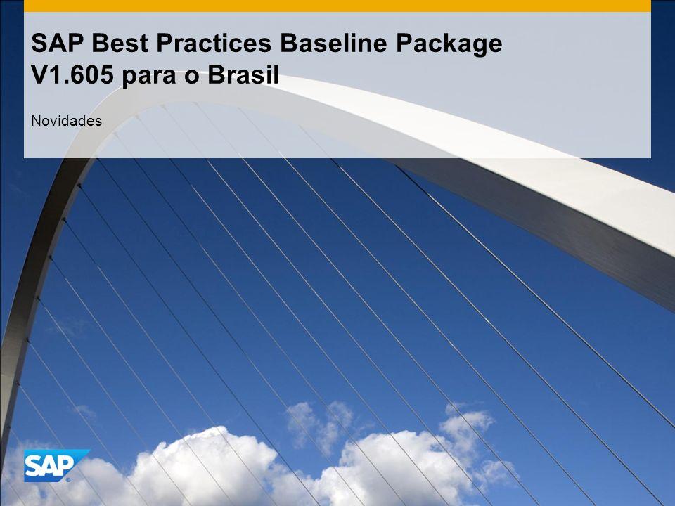 SAP Best Practices Baseline Package V1.605 para o Brasil Novidades