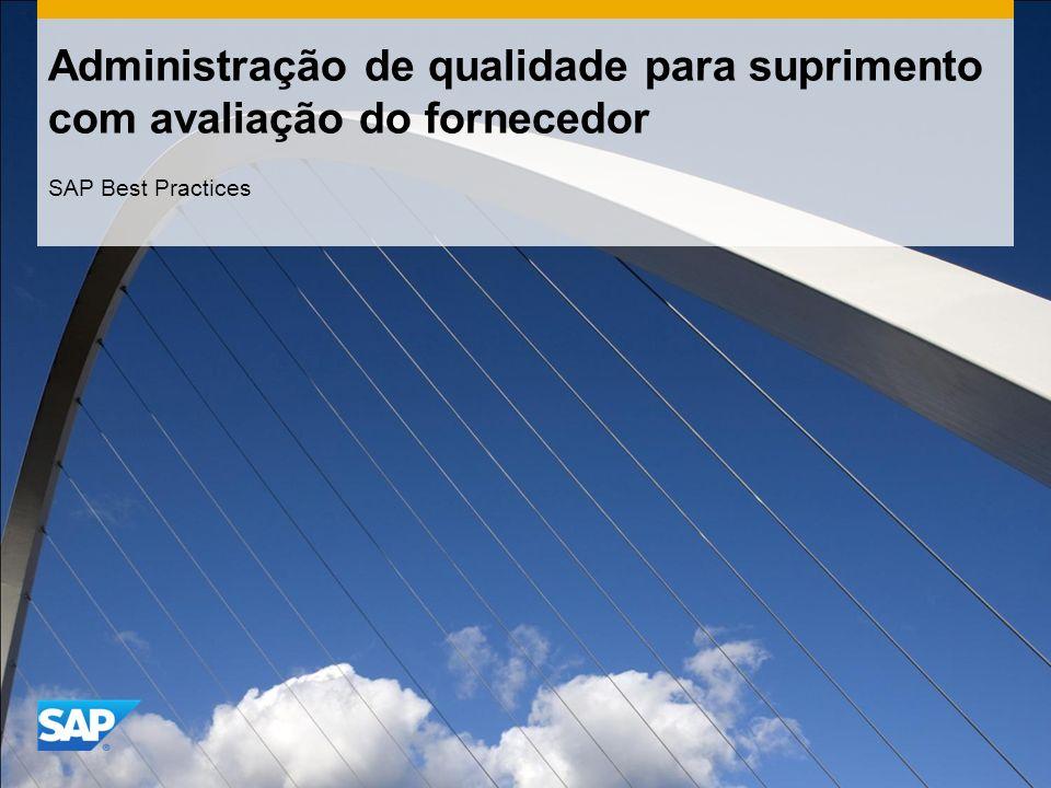 Administração de qualidade para suprimento com avaliação do fornecedor SAP Best Practices