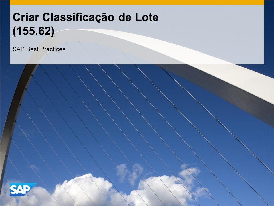 Criar Classificação de Lote (155.62) SAP Best Practices