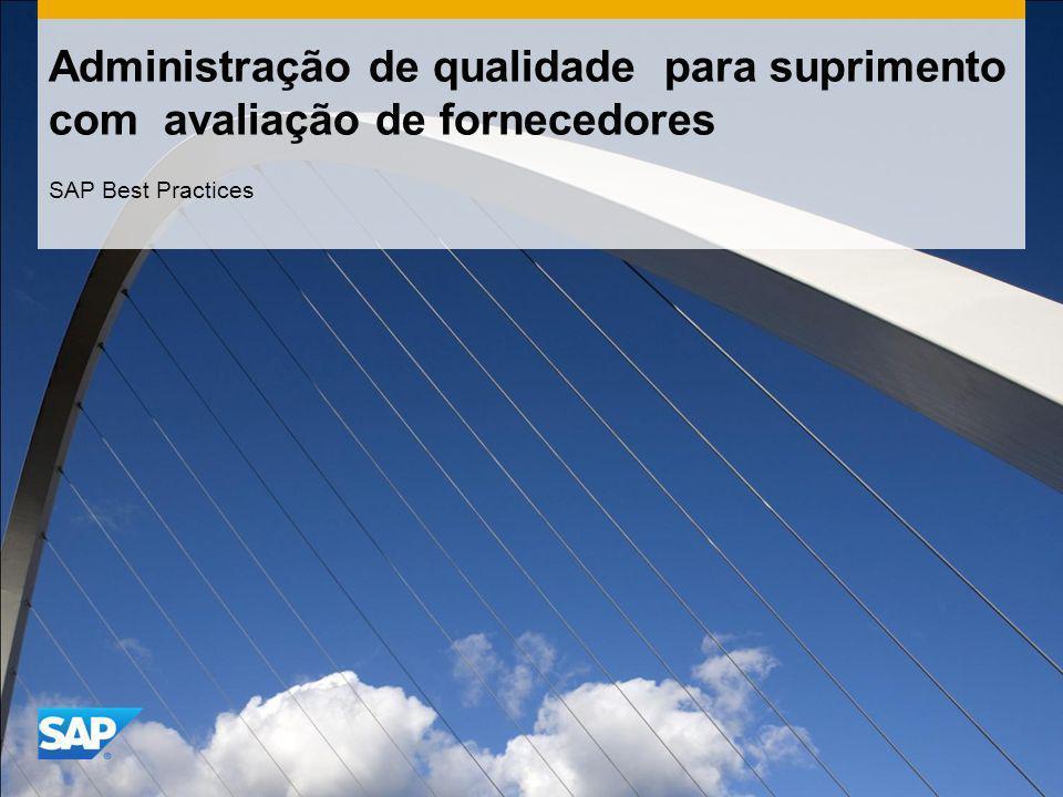 Administração de qualidade para suprimento com avaliação de fornecedores SAP Best Practices