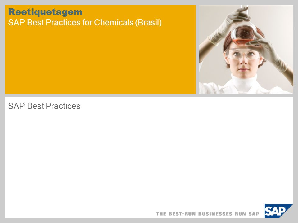 Reetiquetagem SAP Best Practices for Chemicals (Brasil) SAP Best Practices