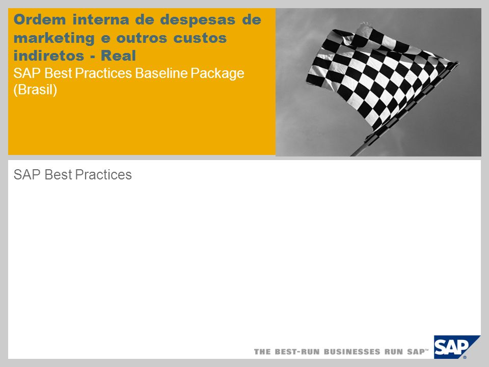 Ordem interna de despesas de marketing e outros custos indiretos - Real SAP Best Practices Baseline Package (Brasil) SAP Best Practices