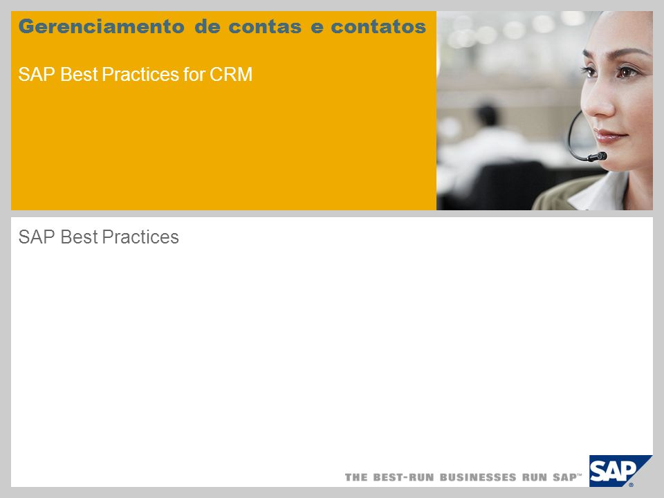 Gerenciamento de contas e contatos SAP Best Practices for CRM SAP Best Practices