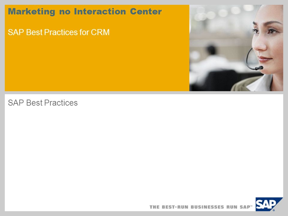 Marketing no Interaction Center SAP Best Practices for CRM SAP Best Practices