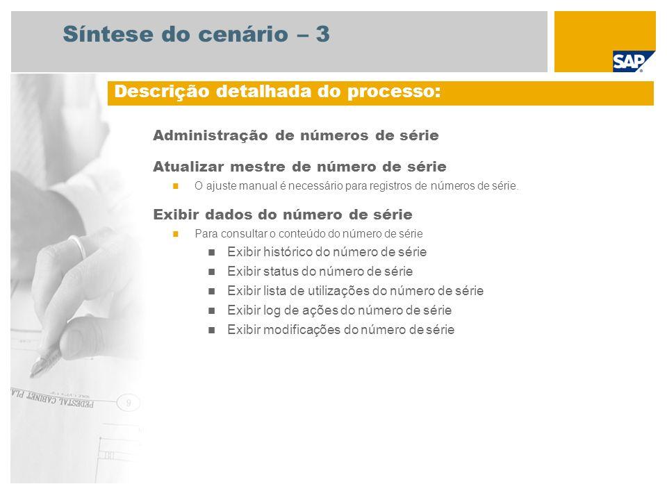 Administração de números de série Atualizar mestre de número de série O ajuste manual é necessário para registros de números de série. Exibir dados do