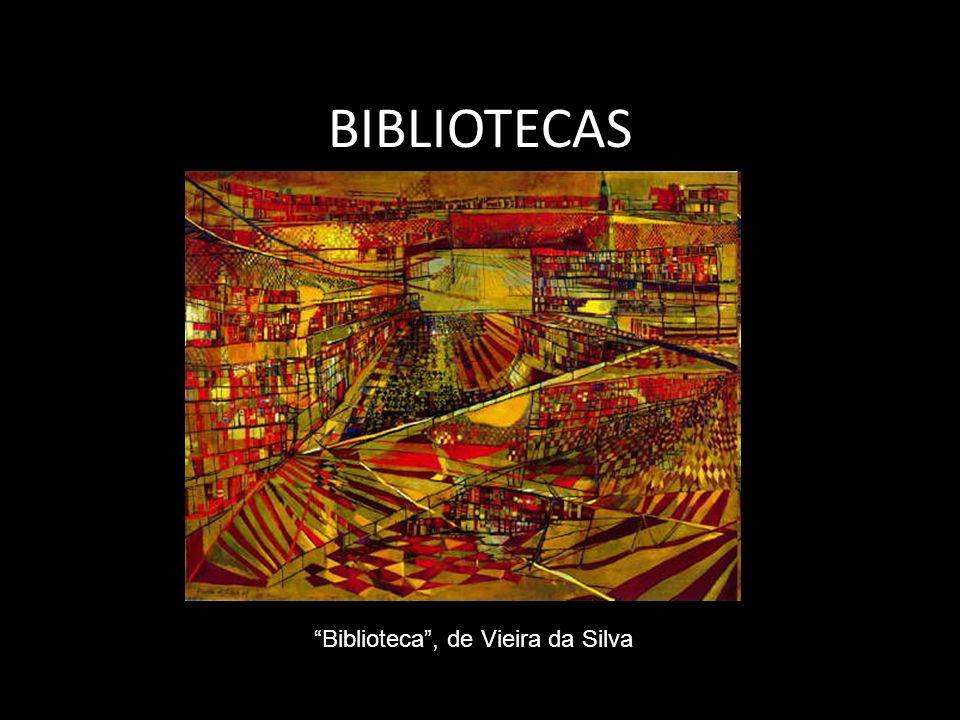 BIBLIOTECAS Biblioteca, de Vieira da Silva
