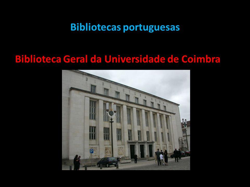 Bibliotecas portuguesas Biblioteca Geral da Universidade de Coimbra