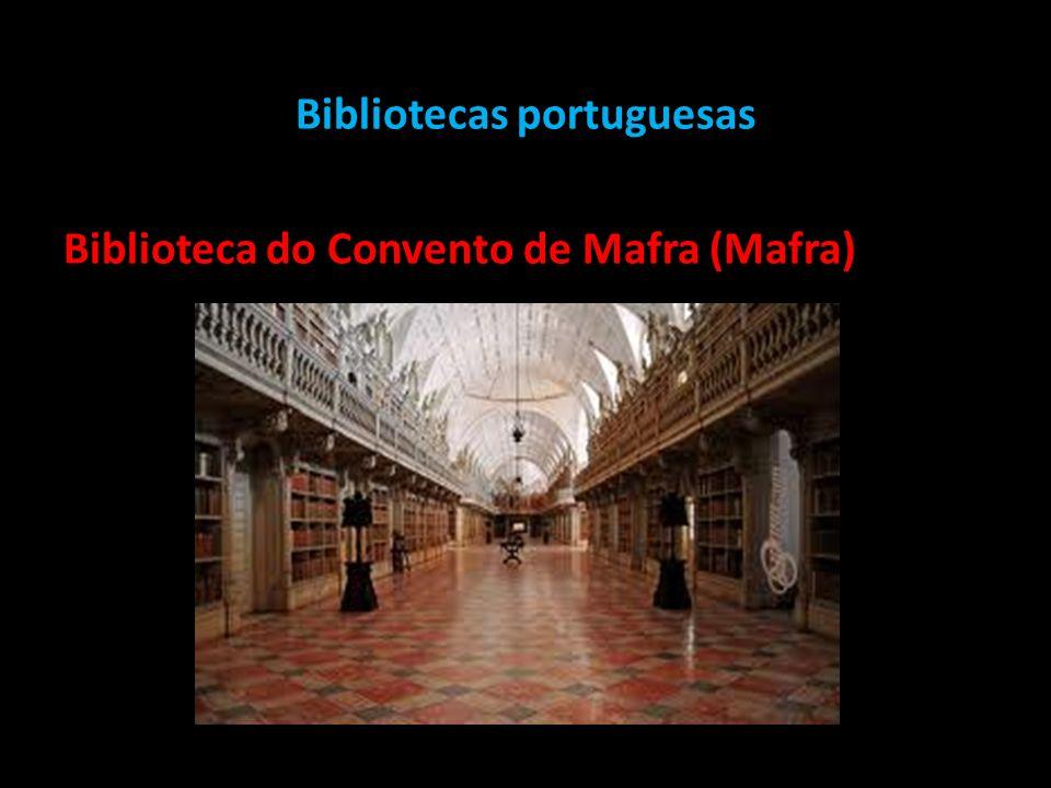 Bibliotecas portuguesas Biblioteca do Convento de Mafra (Mafra)