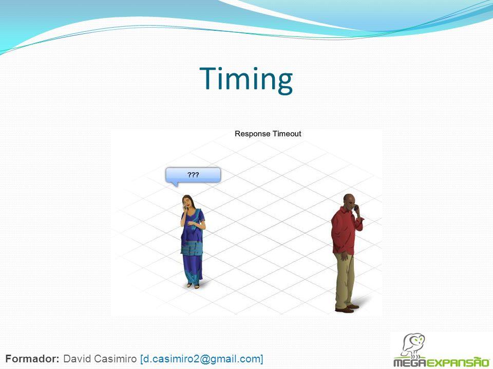 Timing Formador: David Casimiro [d.casimiro2@gmail.com]