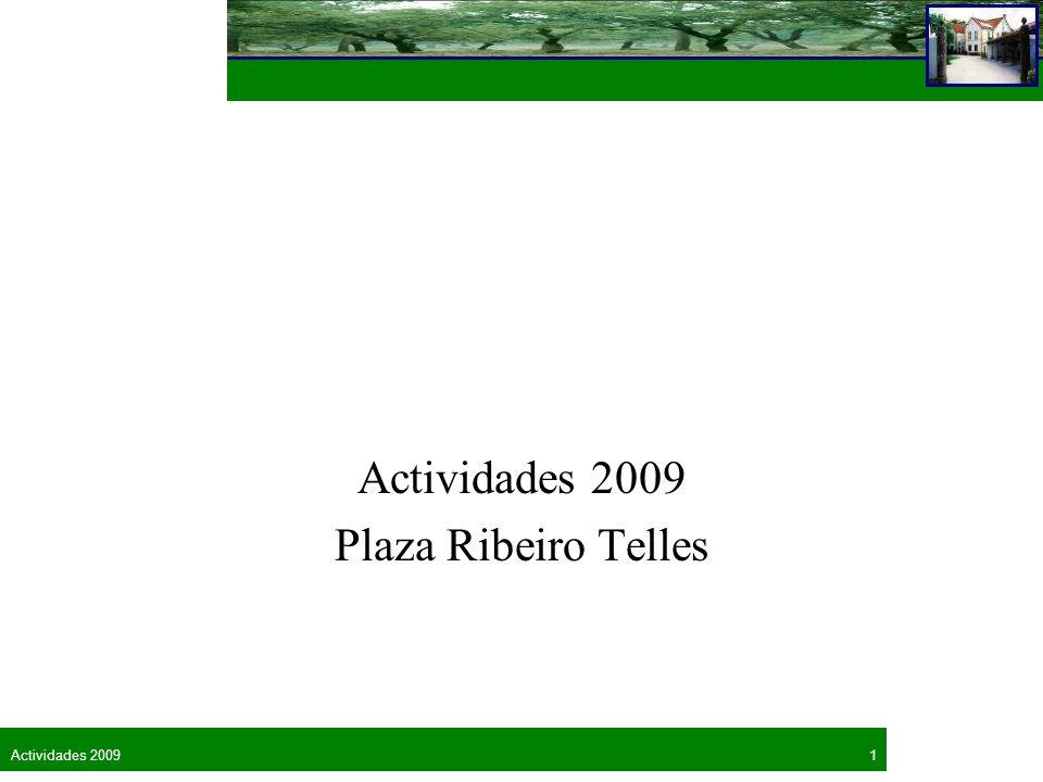 1Actividades 2009 Plaza Ribeiro Telles