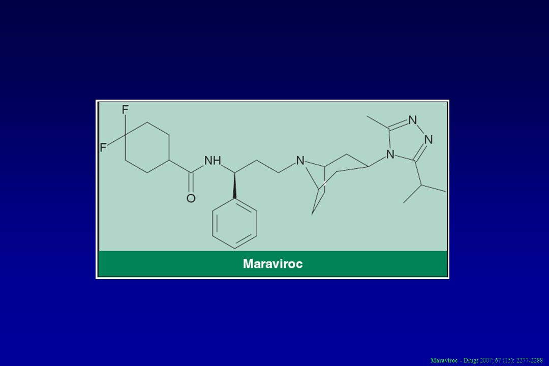 Maraviroc - Drugs 2007; 67 (15): 2277-2288