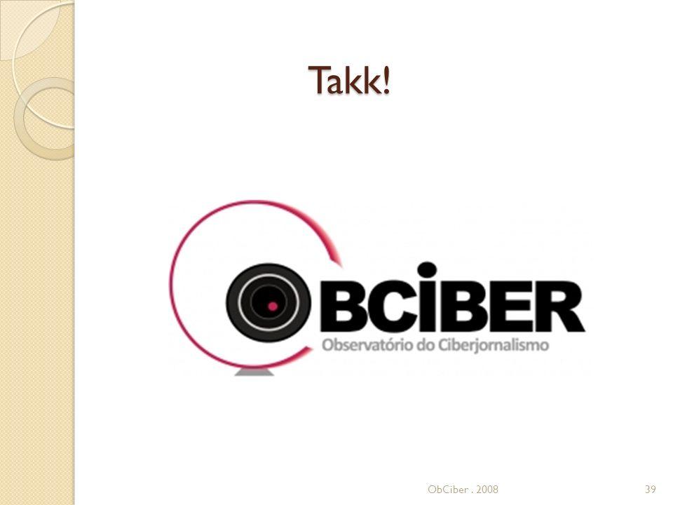 ObCiber. 200839 Takk!
