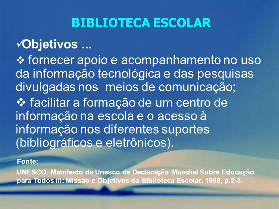 Objetivos... fornecer apoio e acompanhamento no uso da informação tecnológica e das pesquisas divulgadas nos meios de comunicação; facilitar a formaçã