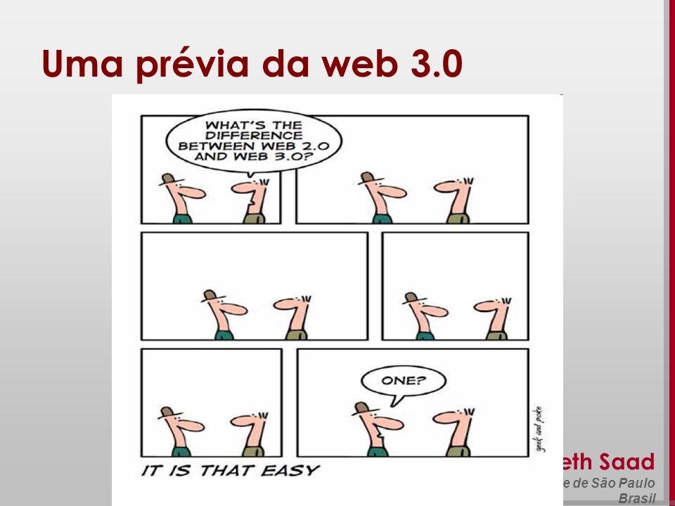Beth Saad Universidade de São Paulo Brasil Uma prévia da web 3.0