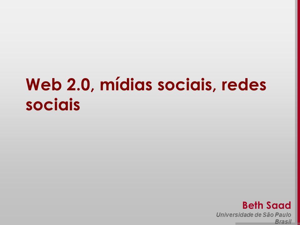 Beth Saad Universidade de São Paulo Brasil Web 2.0, mídias sociais, redes sociais