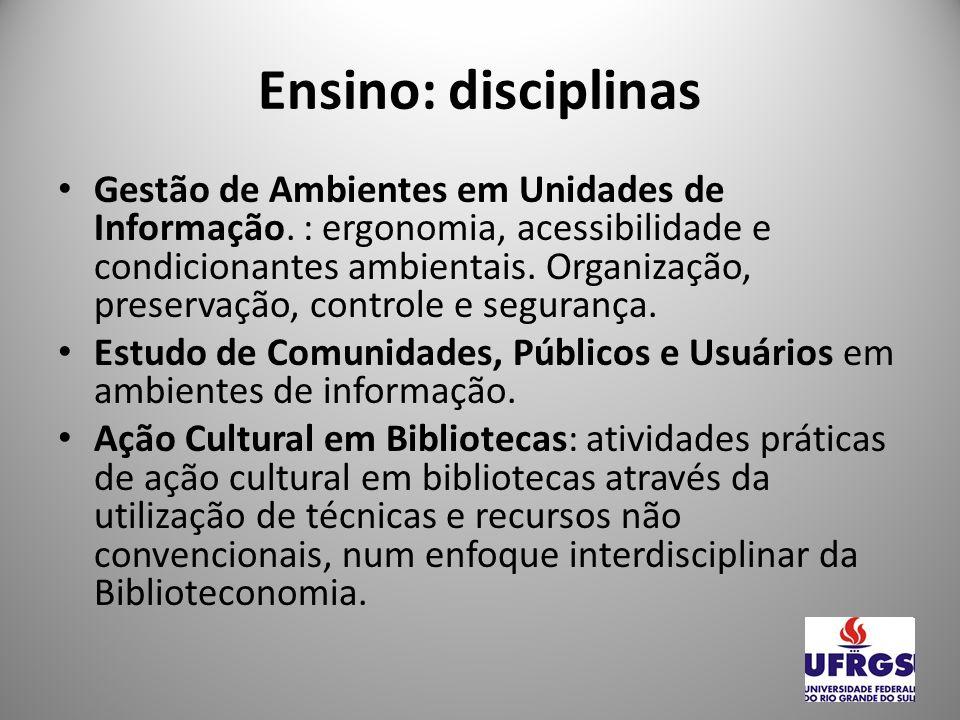 Ensino: disciplinas Bibliotecas Públicas: função social.